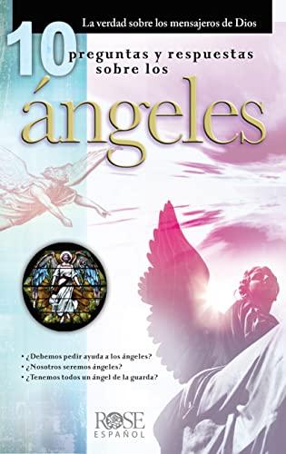 Los ángeles mensajeros de Dios (Spanish Edition)