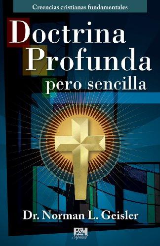 9780805495256: Doctrina Profunda Pero Sencilla: Creencias Cristianas Fundamentales (Creencias Cristianas Fundamentals)