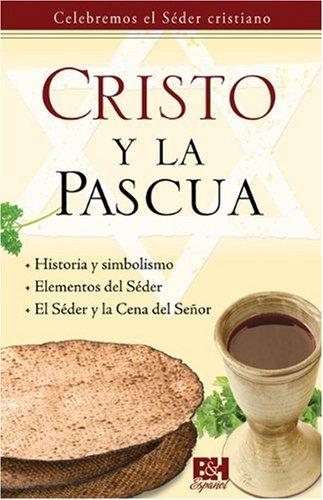 9780805495379: Cristo y La Pascua (Coleccion Temas de Fe)