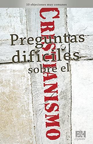 9780805495386: Preguntas Dificiles Sobre El Cristianismo (Coleccion Temas de Fe)