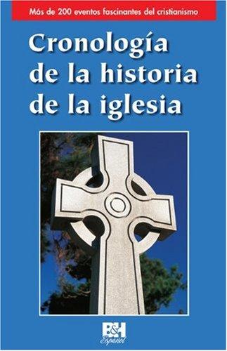9780805495393: Cronologia de la historia de la iglesia