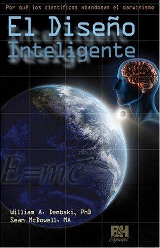 9780805495409: El Diseno Inteligente (Coleccion Temas de Fe)