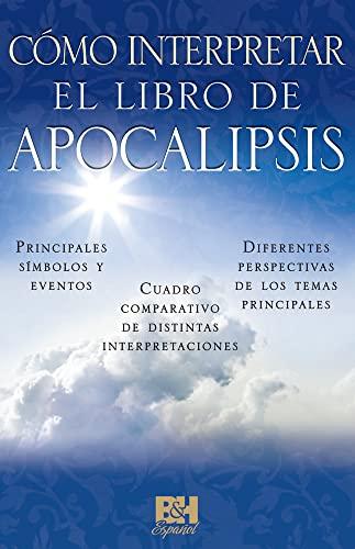 9780805495539: Como interpretar el libro de Apocalipsis (Coleccion Temas de Fe) (Spanish Edition)
