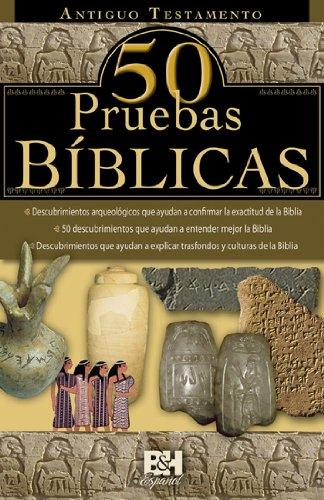 9780805495737: Antiguo Testamento, 50 Pruebas Biblicas (Colección Temas de Fe) (Spanish Edition)