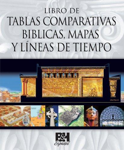 9780805495799: Libro de Tablas Comparativas Biblicas, Mapas y Lineas de Tiempo