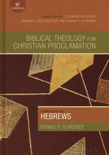 9780805496130: Commentary on Hebrews (Biblical Theology for Christian Proclamation)
