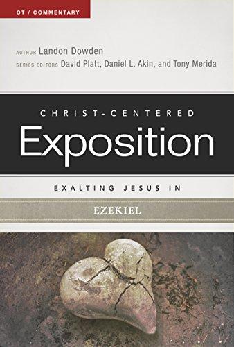 9780805496970: Exalting Jesus in Ezekiel (Christ-Centered Exposition Commentary)