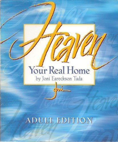 9780805497748: Heaven Your Real Home