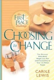 9780805497946: Choosing to change: The first place challenge