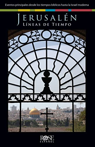 9780805498028: Jerusalén, Líneas de Tiempo: Eventos principales desde los tiempos bíblicos hasta la Israel moderna (Colección Temas de Fe) (Spanish Edition)