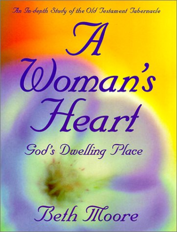 9780805498363: A Woman's Heart: God's Dwelling Place