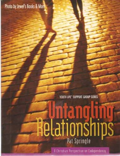 9780805498486: Untangling Relationships: A Christian Perspective on Codependency (Youth Life Support Group Series)