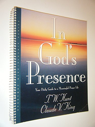 9780805499001: In God's Presence: Your Daily Guide to a Meaningful Prayer Life