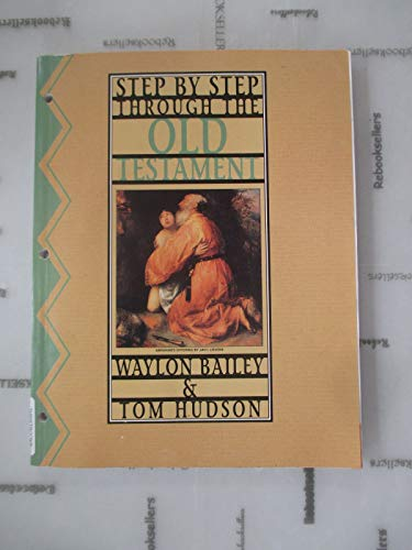 9780805499483: Step By Step Through the Old Testament (Step by Step)