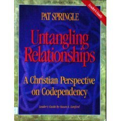9780805499735: Untangling Relationships: A Christian Perspective on Codependency (Life Support Group Series)