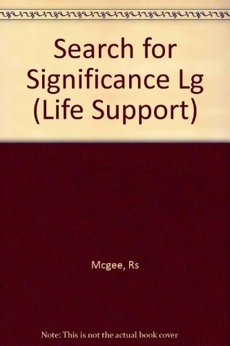 9780805499896: Search for Significance Lg (Life Support)