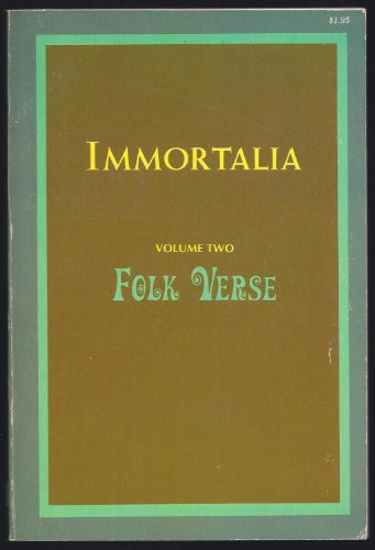 Immortalia, Vol. 2: Folk Verse