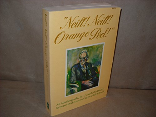 9780805501742: Neill! Neill! Orange Peel!