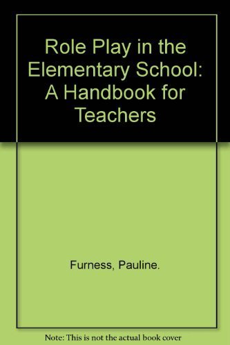 9780805502145: Role Play in the Elementary School: A Handbook for Teachers