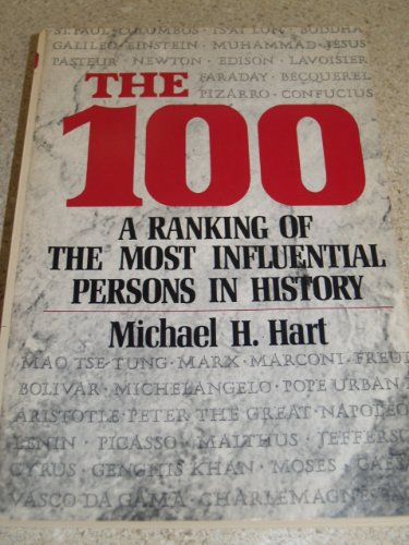 9780805503654: The 100 - a Ranking of the Most Influential Persons in History