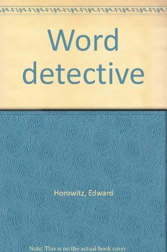 Word detective: Horowitz, Edward