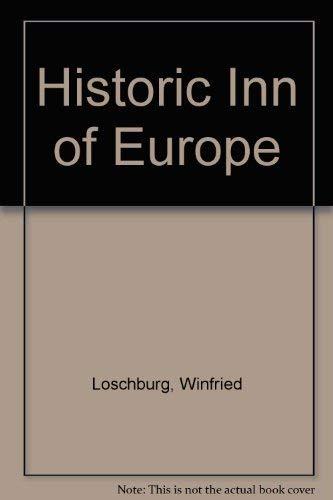 Historic Inns of Europe: Winfried Loschburg, Wolfgang