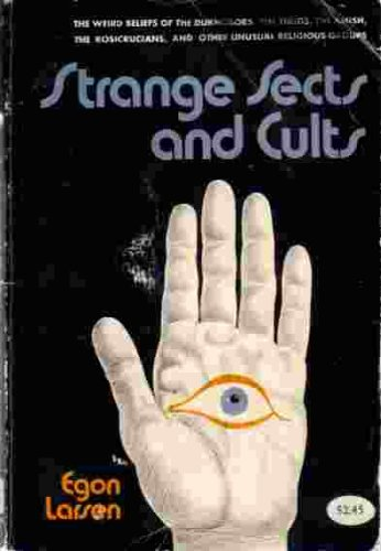 Strange Sects And Cults