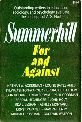 9780805510751: Title: Summerhill for against
