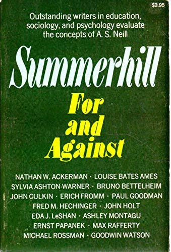 Summerhill: For and Against. Outstanding writers in: Ackerman, Nathan W.;