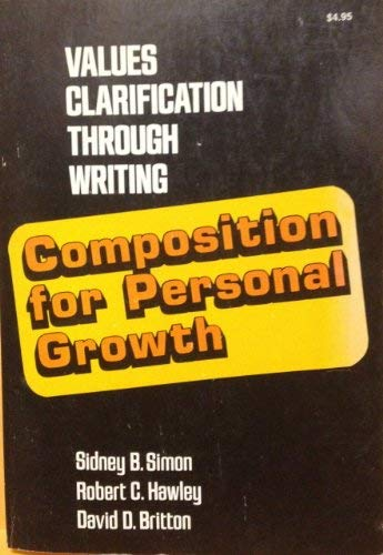 9780805511086: Composition for Personal Growth: Values Clarification Through Writing