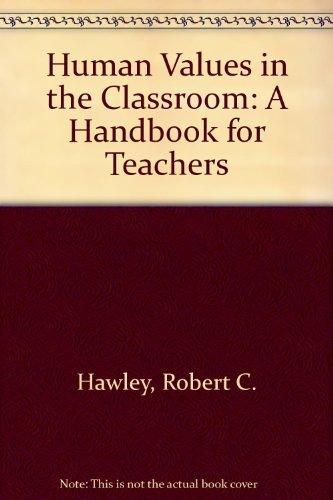 Human Values in the Classroom: Robert C