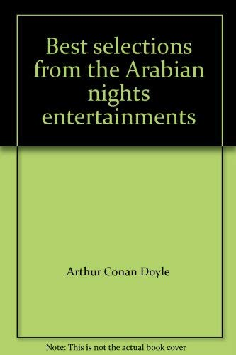 Best Selections From The Arabian Nights Entertainments: Lane, E.W. (Translator);