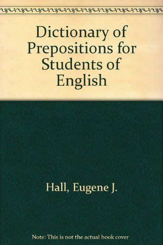 9780805601145: Dictionary of Prepositions for Students of English
