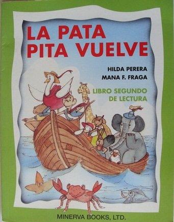 9780805601404: LA Pata Pita Vuelve: Libro Segundo De Lectura