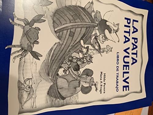 9780805601411: La Pata Pita Vuelve : Libro de Trabajo (Spanish Edition)