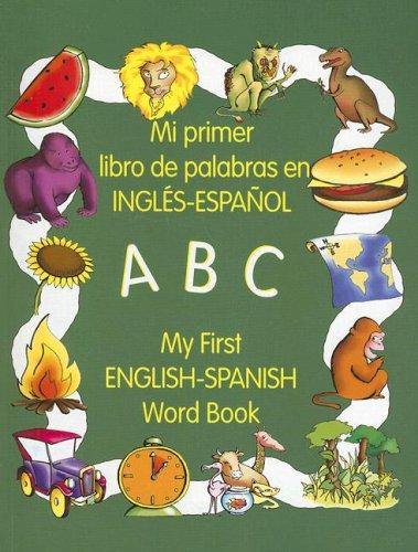 9780805656039: My First English-Spanish Word Book/Mi Primer Libro de Palabras En Ingles-Espanol