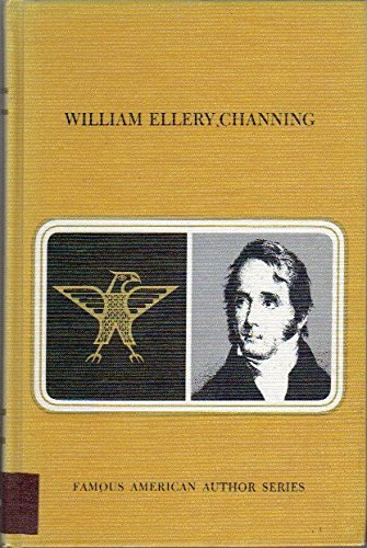 9780805701326: William Ellery Channing (Twayne's United States Authors Series, No. 7)