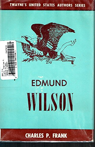 9780805708240: Edmund Wilson [Textbook Binding] by Frank, Charles P.