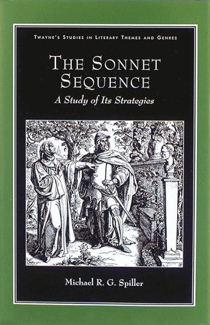 9780805709704: The Sonnet Sequence: A Study of Its Strategies (Studies in Literary Themes and Genres)