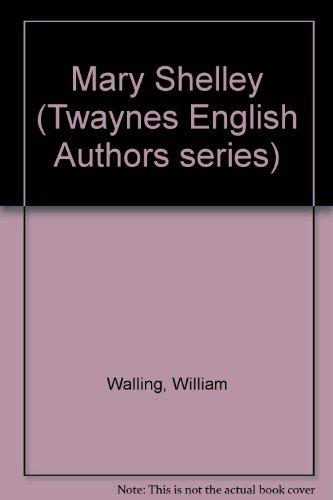 Mary Shelley: Walling, William