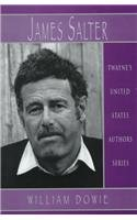 United States Authors Series: James Salter: Dowie, William