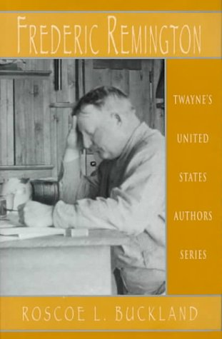 United States Authors Series - Frederic Remington: Buckland