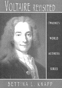Voltaire Revisited (Hardback): Bettina Liebowitz Knapp