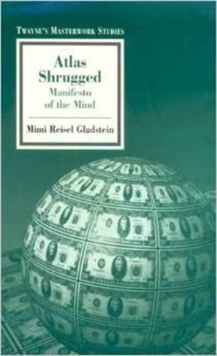 Atlas Shrugged: Manifesto of the Mind
