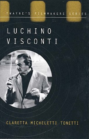 Luchino Visconti: Tonetti, Claretta Micheletti