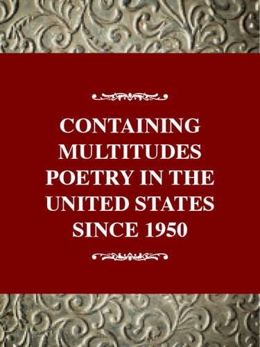 9780805716474: Containing Multitudes (Critical History of Poetry Series)