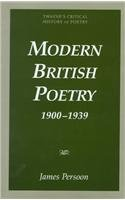 Modern British Poetry 1900-1939 (Critical History of: Persoon, James