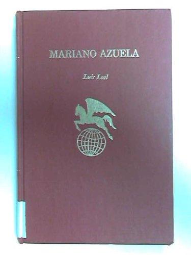 Mariano Azuela: Leal, Luis