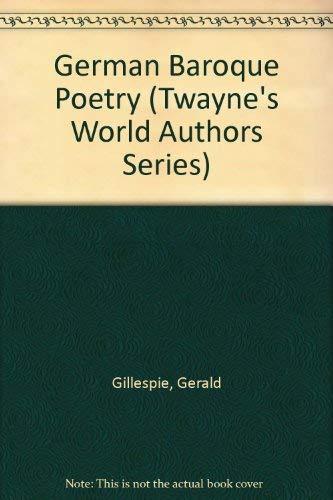 9780805723601: German Baroque Poetry (Twayne's World Authors Series)