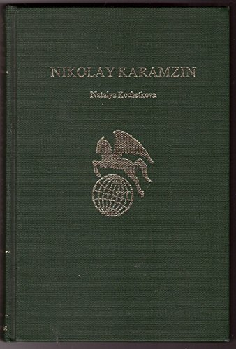 9780805724882: Nikolay Karamzin (World Authors)